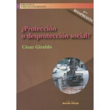 ¿Protección o desprotección social?