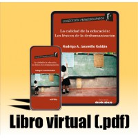 Libro virtual (.pdf) La calidad de la educación: Los léxicos de la deshumanización