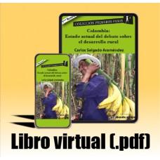 Libro virtual (.pdf) Colombia: Estado actual del debate sobre el desarrollo rural