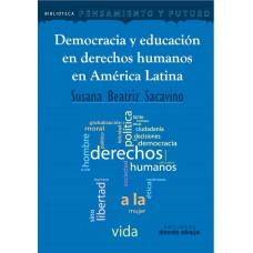 Democracia y educación en derechos humanos en América Latina