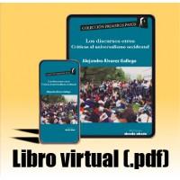 Libro virtual (.pdf) Los discursos otros. Críticas al universalismo occidental