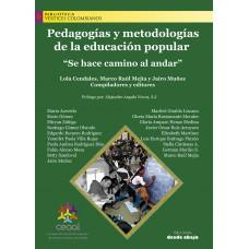 """Pedagogías y metodologías de la educación popular """"Se hace camino al andar"""""""