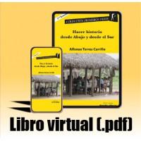 Libro virtual (.pdf) Hacer historia desde abajo y desde el sur