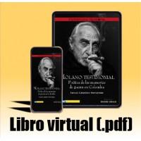 Libro virtual (.pdf) Molano testimonial. Poética de las memorias de guerra en Colombia