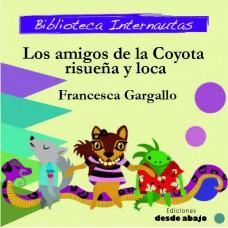 Los amigos de la Coyota risueña y loca