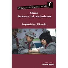 China. Secretos del crecimiento