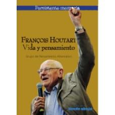 François Houtart. Vida y pensamiento