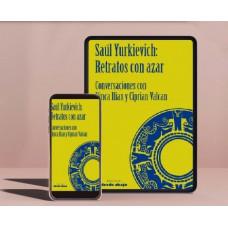 Libro virtual (.pdf) Retrato con azar. Saúl Yurkievich