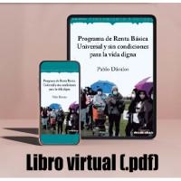 Libro virtual (.pdf) Programa de Renta Básica Universal y sin condiciones para la vida digna