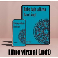 Libro virtual (.pdf) Rifles bajo la lluvia