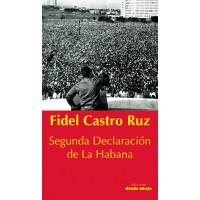 Fidel Castro Ruz. Segunda Declaración de La Habana