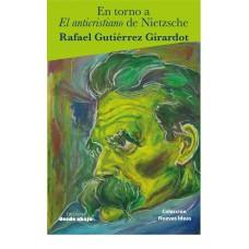 En torno a El anticristiano de Nietzsche