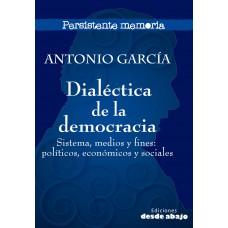 Dialéctica de la democracia. Sistema, medios y fines