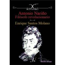 Antonio Nariño Filósofo revolucionario