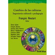 Cambios de las culturas. Ingeniería cultural y pedagogía