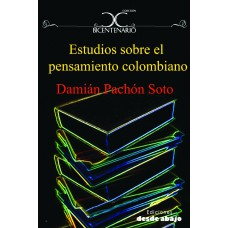 Estudios sobre el pensamiento colombiano