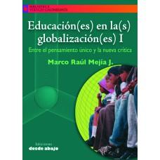 Educación(es) en la(s) globalización(es) I