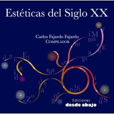 Estéticas del Siglo XX. Tomo 2