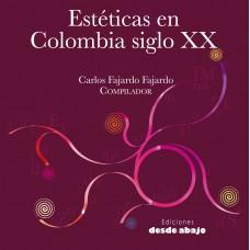 Estéticas en Colombia en el siglo XX. Tomo 4