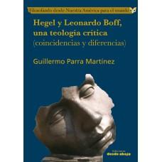 Hegel y Leonardo Boff, una teología crítica (coincidencias y diferencias)