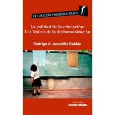 La calidad de la educación: Los léxicos de la deshumanización