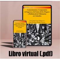 Libro virtual (.pdf) Concentración y Composición de Ingresos y de Gastos de los Hogares y Reforma de la Tributación en Colombia
