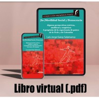 Libro virtual (.pdf) (In-)Movilidad Social y Democracia. Algunas perspectivas teóricas, analíticas y empéricas. A propósito de la experiencia de países de la Ocde y de Colombia