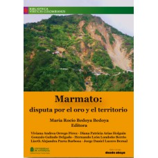 Marmato: disputa por el oro y el territorio