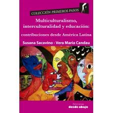 Multiculturalismo, interculturalidad y educación: Contribuciones desde América Latina