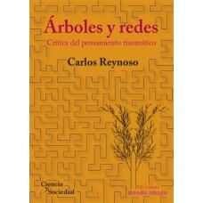 Árboles y redes: Crítica del pensamiento rizomático