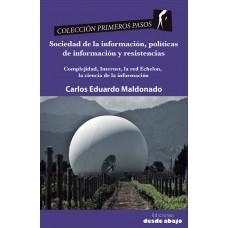 Sociedad de la información, políticas de información y resistencias