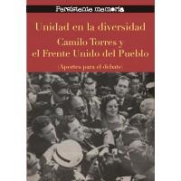 Unidad en la diversidad. Camilo Torres y el Frente Unido del Pueblo