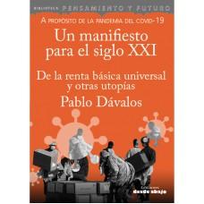 Un Manifiesto para el siglo XXI. De la Renta básica universal y otras utopías