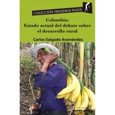 Colombia: Estado actual del debate sobre el desarrollo rural