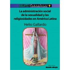 La administración social de la sexualidad y religiosidad en Latinoamérica