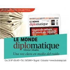 A. Suscripción Le Monde diplomatique, edición Colombia COLECTIVA
