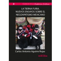 Tierna furia. Nuevos ensayos sobre el neozapatismo mexicano
