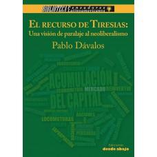 El recurso de Tiresias. Una visión del paralaje al neoliberalismo