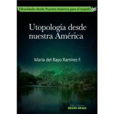Utopología desde nuestra América