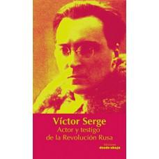 Víctor Serge. Actor y testigo de la Revolución Rusa